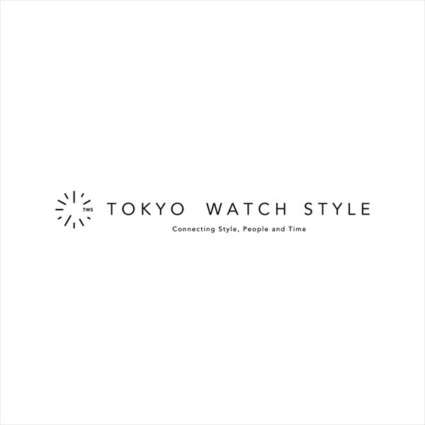 TOKYO WATCH STYLE Connecting Style, People and Time